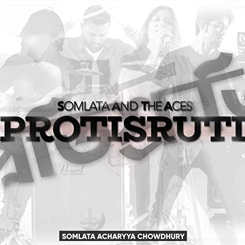 Somlata And The Aces & Somlata Acharyya Chowdhury