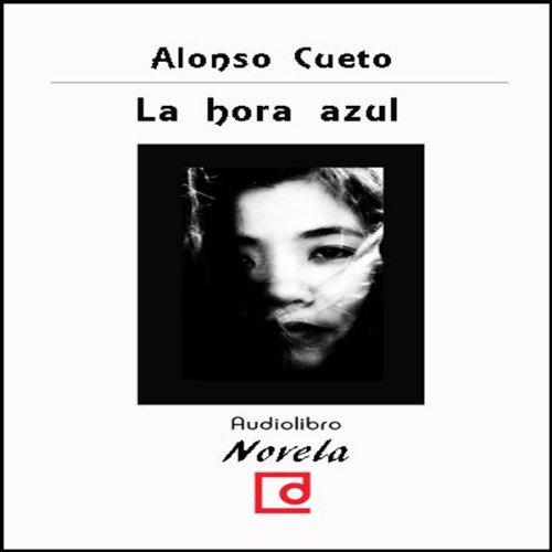 La hora azul [The Blue Hour] audiobook cover art