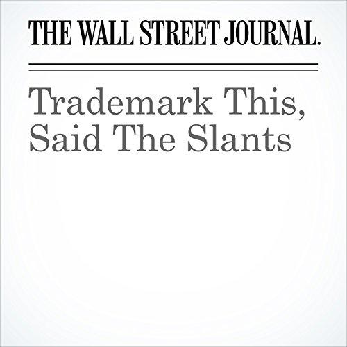 Trademark This, Said The Slants copertina