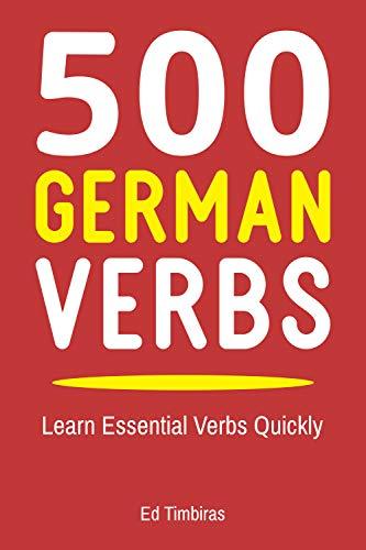 500 German Verbs: Learn Essential Verbs Quickly