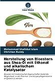 Herstellung von Bioestern aus Shea-Öl mit Ethanol und alkalischem Katalysator: Bioester mit medizinischen Eigenschaften bietet die Möglichkeit, in der ... Körperpflegeindustrie eingesetzt zu werden