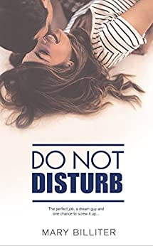 Do Not Disturb (A Resort Romances Novel Book 1) by [Mary Billiter, Claire Smith, Hot Tree Editing]