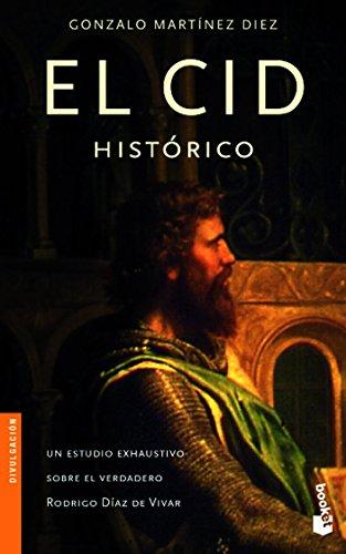 El Cid histórico (Divulgación. Biografías y memorias)