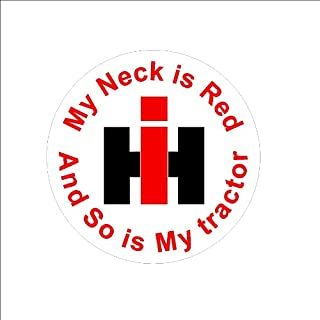 Signs By Woody Decal #39 Small My Neck is red and so is My Tractor Window Decal Sticker