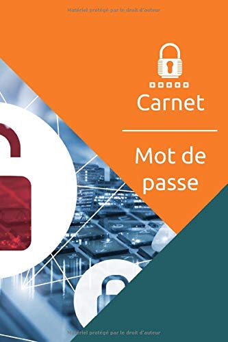 Carnet - Mot de Passe: + de 200 profils à remplir - Répertoire pour vos adresses et codes de sécurité - Pratique et Fonctionnel - 15,2 x 22,9 cm/A5