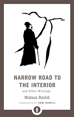 Narrow Road to the Interior: And Other Writings (Shambhala Pocket Library)