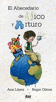 El abecedario de Nico y Arturo par Ana López