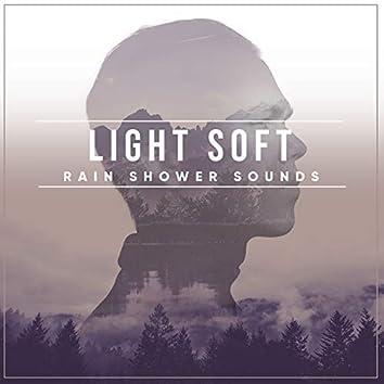 #18 Light Soft Rain Shower Sounds