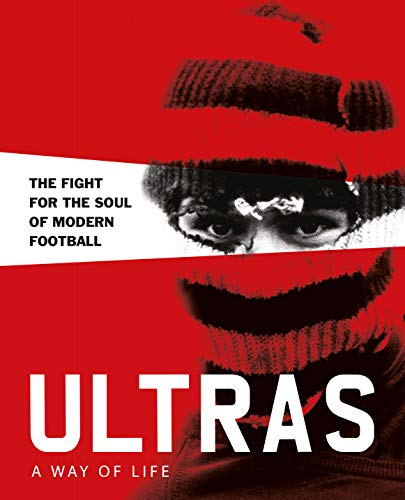 Potter, P: Ultras. A Way of Life (Two Finger Salute)
