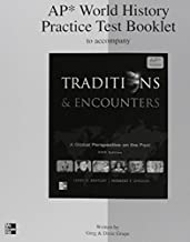 AP World History Practice Test Booklet to accompany Traditions & Encounters Fifth Edition ISBN 0076594475 9780076594474 2011 by Jerry H. Bentley (2011-11-08)