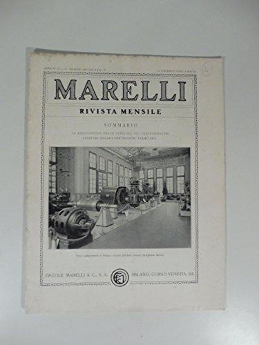 Marelli. Rivista mensile, num. 5-6, maggio-giugno 1933. La regolazione della tensione nei trasformatori areatori speciali per vetture tramviarie