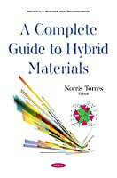 A Complete Guide to Hybrid Materials