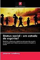 Status social - um estado de espírito?