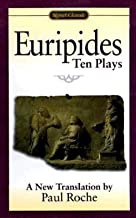Paul Roche: Euripides Ten Plays (Mass Market Paperback); 1998 Edition