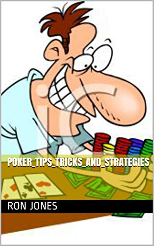 Poker_Tips_Tricks_and_Strategies (1) (English Edition) eBook ...