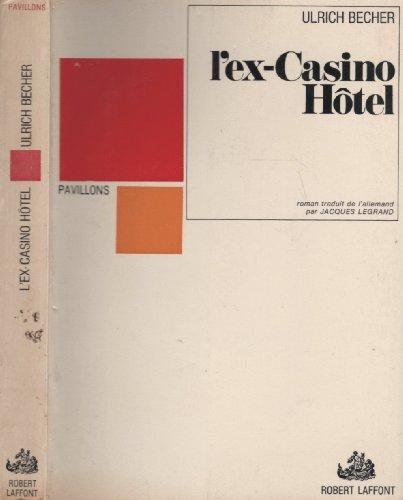 L'ex-Casino Hôtel
