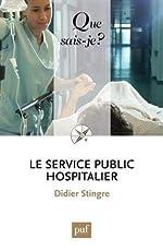 Le service public hospitalier de Didier Stingre