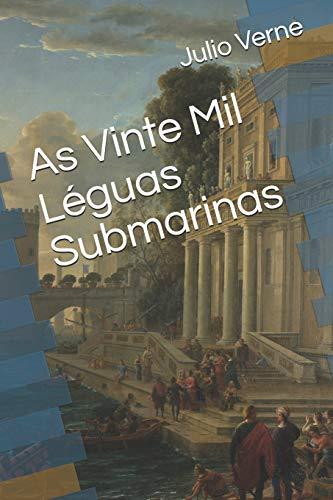 As Vinte Mil Léguas Submarinas