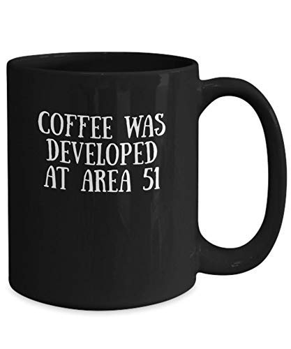 Coffee was developed at area 51 mug