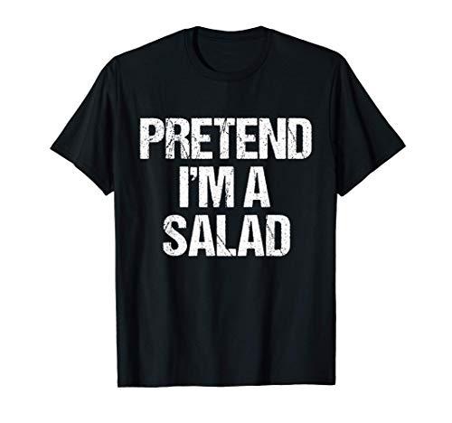 Finge que soy un disfraz de Halloween divertido de ensalada Camiseta