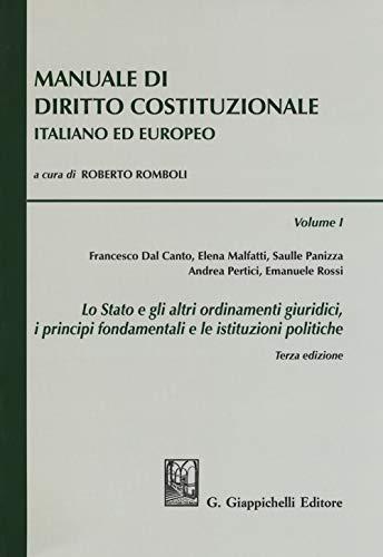 Manuale di diritto costituzionale italiano ed europeo: 1