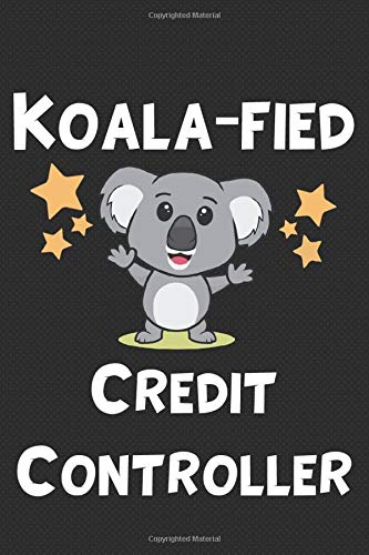 Koala-fied Credit Controller: Gift For Credit Controller - Black Lined Notebook / Journal / Writing Diary