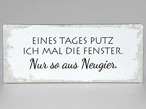 Unbekannt La Finesse - Metallschild/Schild - 30,5x13cm - Text:Eines Tages putz ich mal die Fenster.