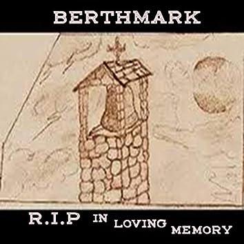 R.I.P in Loving Memory