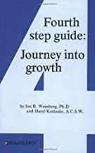 Fourth Step Guide: Journey Into Growth
