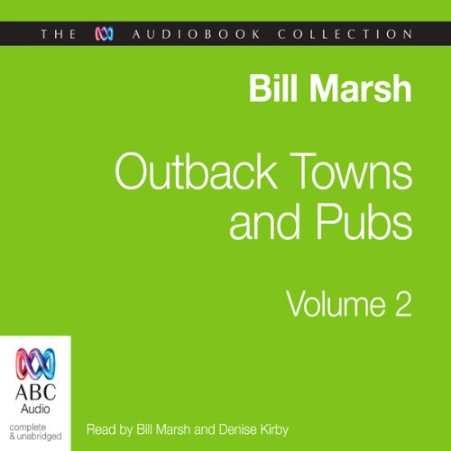 Outback Towns and Pubs Volume 2 audiobook cover art