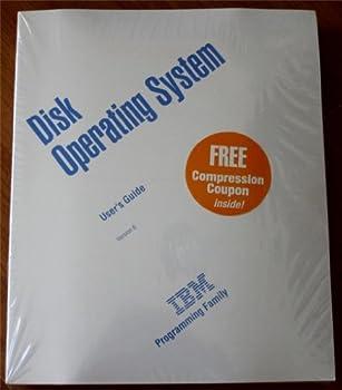 Paperback Disk Operating System User's Guide: Version 6 (IBM Programming Family) Book