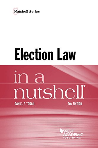 Compare Textbook Prices for Election Law in a Nutshell Nutshells 2 Edition ISBN 9781634602761 by Tokaji, Daniel