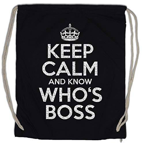 Urban Backwoods Keep Calm and Know Who's Boss Turnbeutel Sporttasche