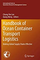 Handbook of Ocean Container Transport Logistics: Making Global Supply Chains Effective (International Series in Operations Research & Management Science)