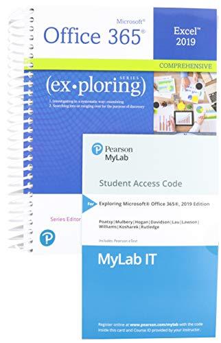 Exploring: Microsoft Excel 2019 Comprehensive, 1/e + MyLab IT w/ Pearson eText