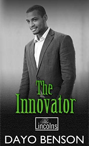The Innovator: A Christian Romantic Thriller (The Lincolns Book 8)