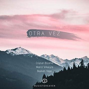 Otra Vez (feat. Cristian Bizama, Marco Villacura & Bastian Vejar)