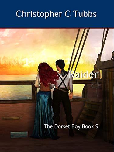 Raider: The Dorset Boy book 9 (English Edition)