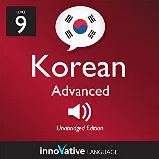 Learn Korean - Level 9: Advanced Korean, Volume 1: Lessons 1-50 cover art