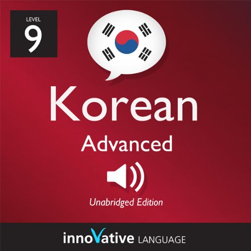 Learn Korean - Level 9: Advanced Korean, Volume 2: Lessons 1-25 audiobook cover art