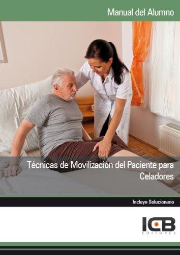 Técnicas de Movilización del Paciente para Celadores