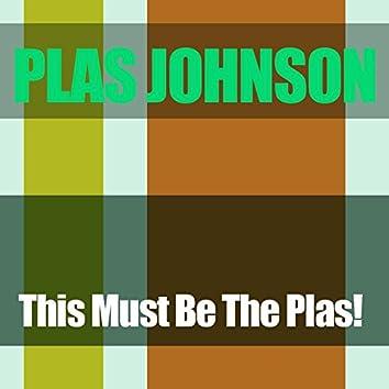 Plas Johnson: This Must Be the Plas!