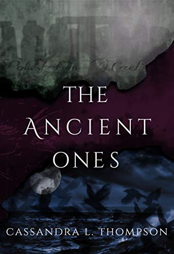 The Ancient Ones (The Ancient Ones Trilogy Book 1) by [Cassandra L. Thompson]