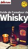 Petit Futé Guide de l'amateur de whisky