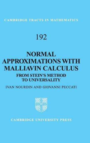 Normal Approximations with Malliavin Calculus: From Stein's Method to Universality (Cambridge Tracts in Mathematics)