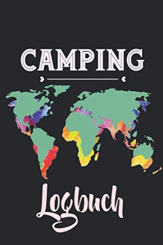 Camping Logbuch: Camping Logbuch zum Ausfüllen, Eintragen & Selberschreiben von Dachzelt-Camping Reisen   Meine Reise mit Dachzelt