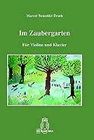 Im Zaubergarten: Fuer Violine und Klavier