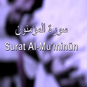 Al Hajj  Al Mu'minun