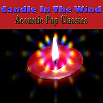 Candle In The Wind - Acoustic Pop Classics