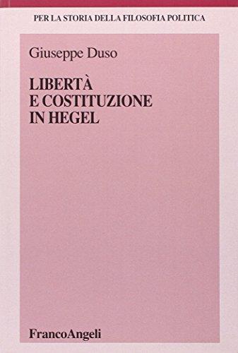Libertà e Costituzione in Hegel